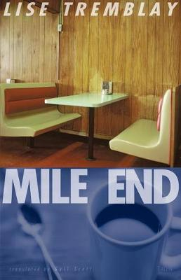 Mile End by Lise Tremblay