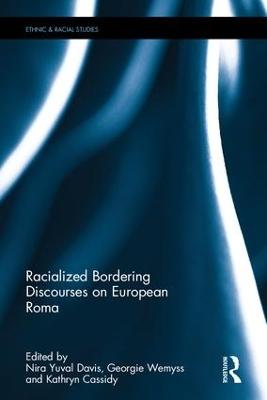 Racialized Bordering Discourses on European Roma by Nira Yuval-Davis