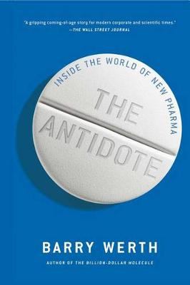 The Antidote by Barry Werth