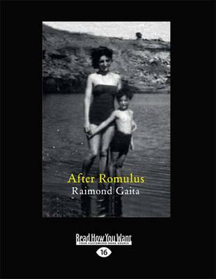 After Romulus by Raimond Gaita