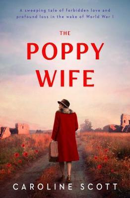 The Poppy Wife by Caroline Scott