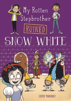 My Rotten Stepbrother Ruined Snow White book