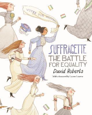 Suffragette by David Roberts