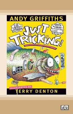 Just Tricking!: Just Series (book 1) by Andy Griffiths