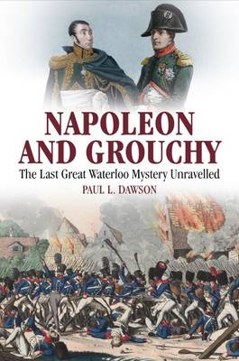 Napoleon and Grouchy by Paul L. Dawson