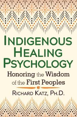 Indigenous Healing Psychology book