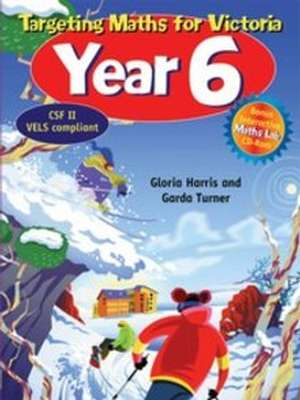 Targeting Maths for Victoria: Year 6 - Student Book by Garda Turner