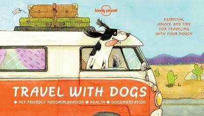 Travel With Dogs by Lonely Planet