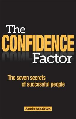 The Confidence Factor by Annie Ashdown