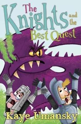 The Knights and the Best Quest by Kaye Umansky