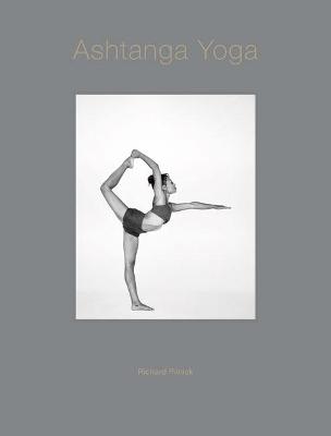 Ashtanga Yoga by Richard Pilnick