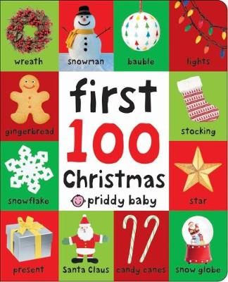 First 100 Christmas by Roger Priddy