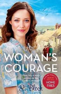 A Woman's Courage: The perfect heartwarming wartime saga book