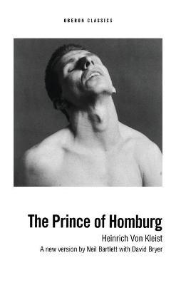 Prince of Homburg by Heinrich Von Kleist