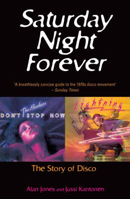 Saturday Night Forever by Alan Jones