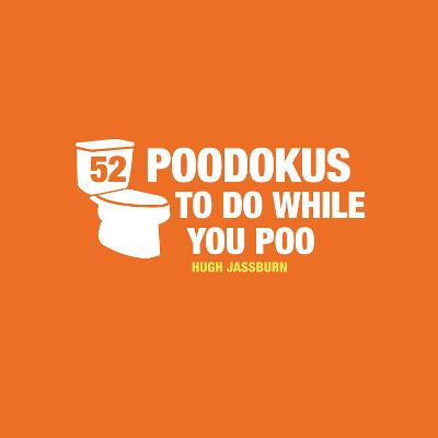 52 PooDokus to Do While You Poo by Hugh Jassburn