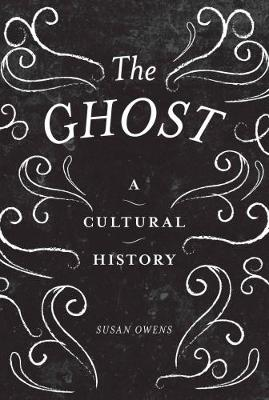 The Ghost by Susan Owens