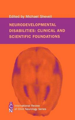 Neurodevelopmental Disabilities by Michael Shevell