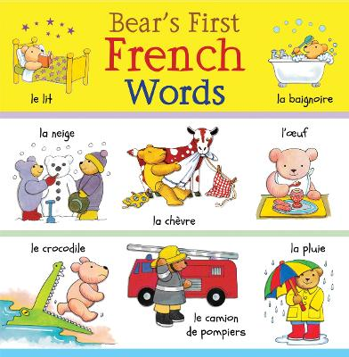 Bear's First French Words by Catherine Bruzzone