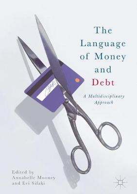 The Language of Money and Debt by Annabelle Mooney