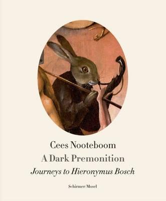A Dark Premonition by Cees Nooteboom