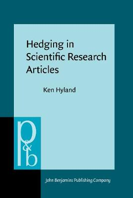 Hedging in Scientific Research Articles by Ken Hyland