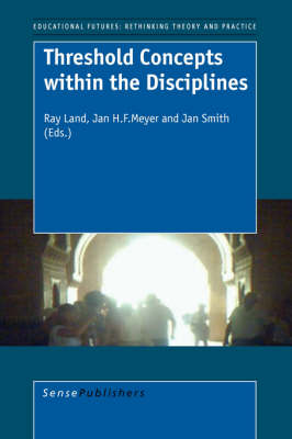 Threshold Concepts within the Disciplines by Ray Land