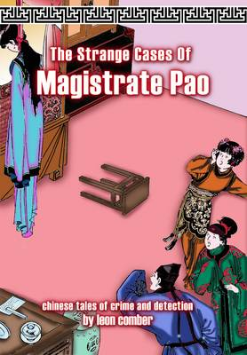 The Strange Cases of Magistrate Pao by Leon Comber