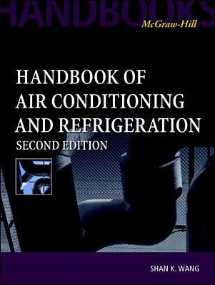 Handbook of Air Conditioning and Refrigeration by Shan Wang