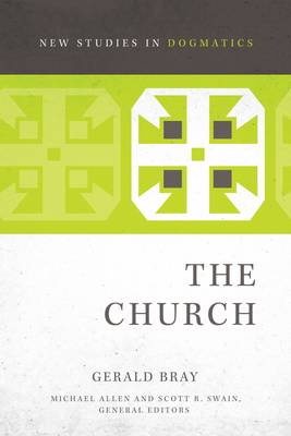 The Church by Gerald L. Bray