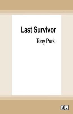 Last Survivor by Tony Park