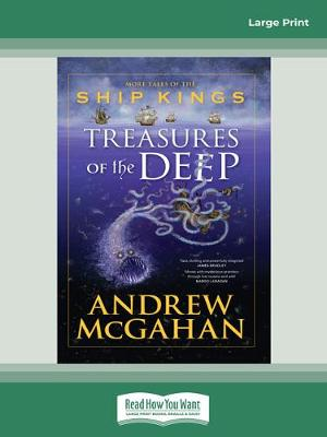 Treasures of the Deep: More Tales of the Ship Kings by Andrew McGahan