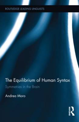 Equilibrium of Human Syntax by Andrea Moro