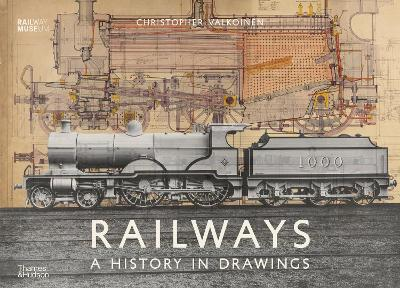 Railways: A History in Drawings book