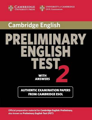 Cambridge Preliminary English Test 2 Student's Book with Answers by Cambridge ESOL
