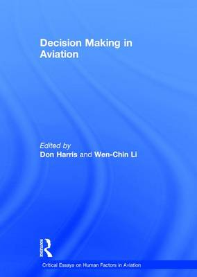 Decision Making in Aviation by Professor Don Harris