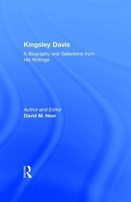 Kingsley Davis by David M. Heer