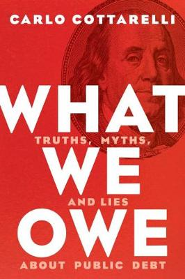 What We Owe by Carlo Cottarelli