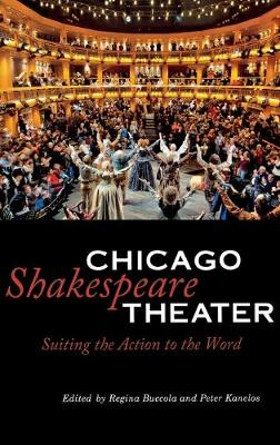 Chicago Shakespeare Theater by Regina Buccola