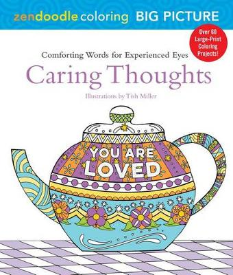 Zendoodle Coloring Big Picture: Caring Thoughts by Deborah Muller