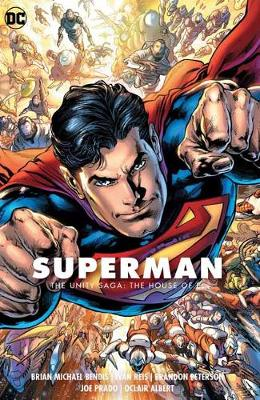 Superman Vol. 2: The Unity Saga: The House of El by Brian Michael Bendis
