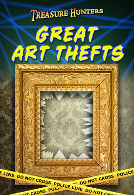 Great Art Thefts by Charlotte Guillain