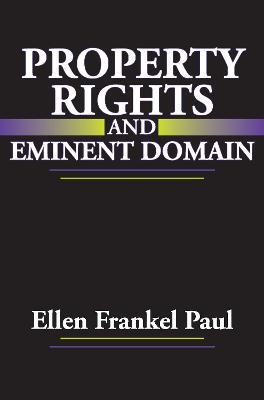 Property Rights and Eminent Domain book