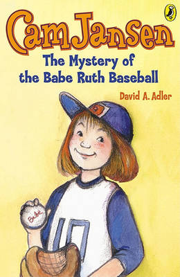 The Mystery of the Babe Ruth Baseball by David A Adler