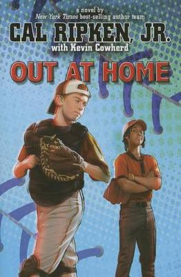 Out at Home by Cal Ripken, Jr.