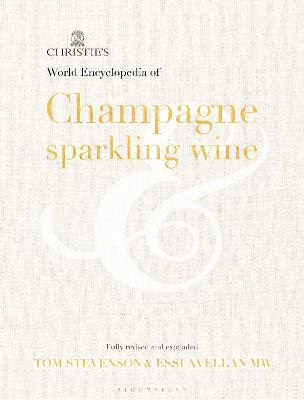 Christie's Encyclopedia of Champagne and Sparkling Wine book