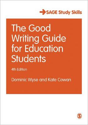 Good Writing Guide for Education Students by Dominic Wyse
