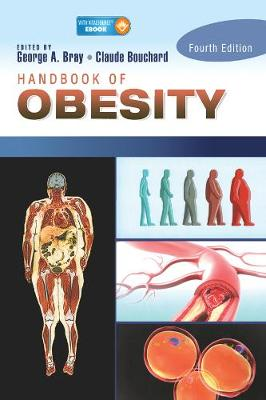 Handbook of Obesity, Two-Volume Set by George A. Bray