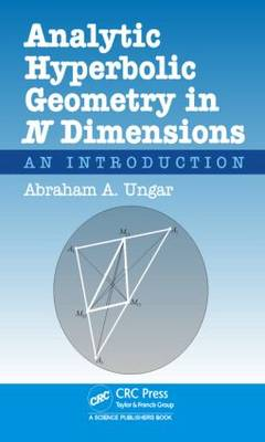 Analytic Hyperbolic Geometry in N Dimensions book
