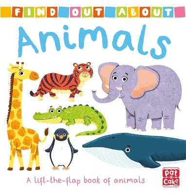 Find Out About: Animals: A lift-the-flap book of animals book